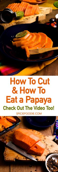 How to Cut a #Papaya and The Most Delicious Way to Eat a Papaya | #vegan #fruit #videorecipes