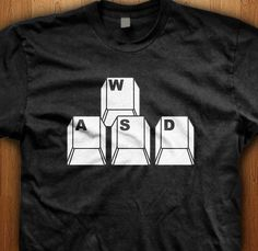 WASD Shirt PC Computer Tee Keyboard Clothing PC Master Race Geek T-Shirt Video game Gift for him League Of Legends Wow Present