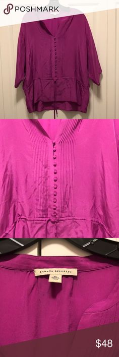 NEW! Banana Republic Shirt Magenta Banana Republic silk shirt with drawstring at the waist. Miniature buttons and slight pleats up the front. Flowing 3/4 length sleeves. Size XL and 100% silk. Very good condition and free of any rips, tears or stains. Banana Republic Tops