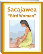 Thematic Unit - Bird Woman of Sacagawea - This is a very interesting unit about and Indian woman who traveled with the Corps of Discovery headed by Lewis and Clark. The story of her capture, how she worked as a slave, and how she helped the expedition. The unit includes worksheets: fill in the blank, criss cross, and word find.