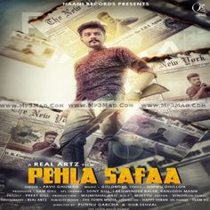 Pehla Safaa Is The Single Track By Singer Pavii Ghuman.