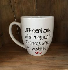 Life doesn't come with a manual it comes with the mother mug, Mother's Day mug, gift for mom, mug for mom, awesome mom mug
