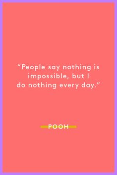 25 Winnie-the-Pooh quotes you need in your life Disney Senior Quotes, Disney Quotes, Disney Princess Quotes, Me Quotes, Motivational Quotes, Inspirational Quotes, Life Advice, Good Advice, Winnie The Pooh Quotes