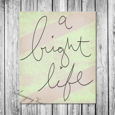 Printable Wall Decor  A Bright Life  Mint Green by ChangingVases, $5.00