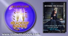 CHILL WITH A BOOK AWARDS: Outside The Walls by Diana L Wicker & Alexandra Bu...