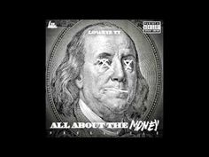Loweye Ty - All About The Money (Freestyle)