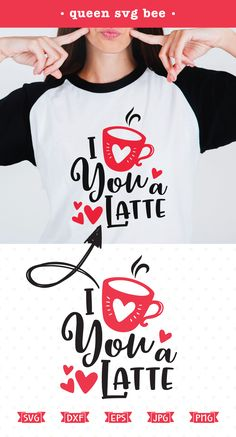 Love You a Latte SVG file for Cricut and Silhouette heat transfer vinyl crafts as well as scrap booking, card making and iron on transfer projects.