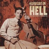 Hillbillies in Hell: Country Music's Tormented Testament [CD]