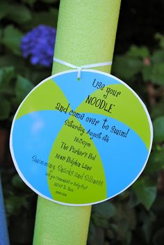 Pool Party Invitations using a Pool Noodle... fun idea!