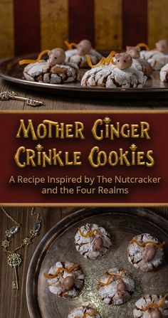Excited for the Blu-ray release of The Nutcracker & the Four Realms, The Geeks have created a recipe for Mother Ginger Crinkle Cookies inspired by the film. Easy Cookie Recipes, Brownie Recipes, Baking Recipes, Dessert Recipes, Bar Recipes, Recipes Dinner, Potato Recipes, Pasta Recipes, Crockpot Recipes
