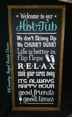 Welcome to the HOT TUB Rustic wood sign by CountryAngelRustic #outdoorwood Hot Tub Garden, Hot Tub Backyard, Backyard Pavers, Backyard Retreat, Backyard Signs, Outdoor Signs, Patio Signs, Pool Signs, Outdoor Fun