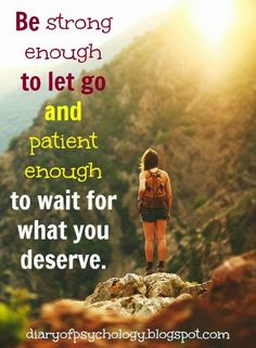 6. Be strong and patient  #quote #motivation #wisdom #inspiration #patience #strength