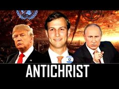 URGENT! JARED KUSHNER, Relative of Donald Trump is the ANTICHRIST of 2017 for the End of the World? - YouTube