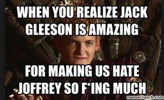 Amazing, amazing actor! He takes all the evilness of Joffrey from the books and brings it perfectly to life. Perfectly!