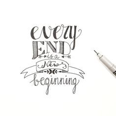 Every end is a new beginning