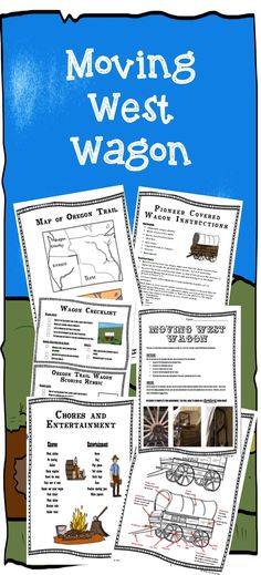 Moving West Wagon Project - Great culminating activity for your Westward Expansion Unit