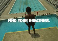 "NIKE, Inc. - Nike launches ""Find Your Greatness"" campaign celebrating inspiration for the everyday athlete"