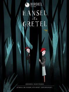 "(Bizkaia) Teatro Barakaldo Antzokia. ""HANSEL ETA GRETEL"". Borobil Teatroa. Hansel Y Gretel, Movie Posters, Art, Recipe Books, Brothers Grimm, Colorful Birds, Entertainment, Theater, Legends"