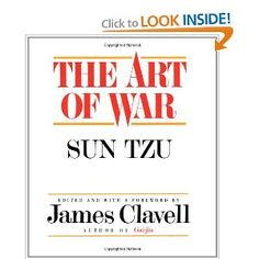 """The Art of War - This book has taught me so much...I refer to it often when I feel """"stuck"""" in a situation or problem...It gives me so much courage, strength, wisdom and confidence."""
