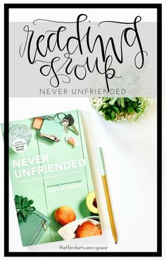 Never Unfriended // The new TLIB Reading Group book selection!