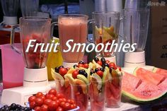 Fruit Smoothies are a must