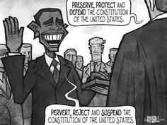 """""""Pervert, Reject, and Suspend the Constitution of the United States"""" Political Satire, Political Cartoons, Liberal Logic, God Bless America, Social Issues, Way Of Life, Constitution, The Unit, Shit Happens"""