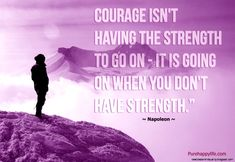 Courage Quotes | Wallpapers HD Quality