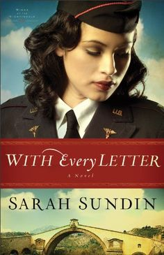 With Every Letter (Wings of the Nightingale #1) by Sarah Sundin