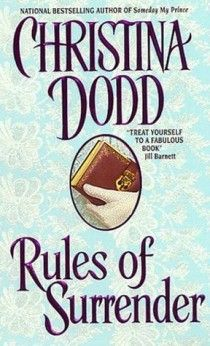 """RULES OF SURRENDER by Christina Dodd (Book 2 in the Governess Brides #Historical #Romance series) """"The Rules of Employment for The Distinguished Academy of Governesses: Always remember your station. Be sure to maintain a disciplined schoolroom. And never, ever become too familiar with the master of the house…"""" Click to read an excerpt!"""