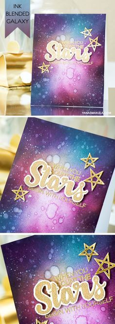 Use Distress Inks + water to create stunning galaxy background for a card. When you count the stars - begin with yourself. Details here: http://www.yanasmakula.com/?p=52286