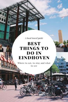 What to do in Eindhoven? Here is my local travel guide to one of my favourite cities in the Netherlands. Here are the best things to do in Eindhoven, Holland.