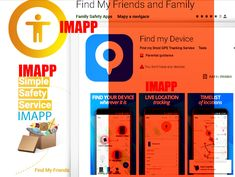 iMapp - Find my Phone, Friends Family Safety, Child Safety, Find My Phone, Find My Friends, Parental Guidance, Parental Control, Gps Tracking, Get Directions