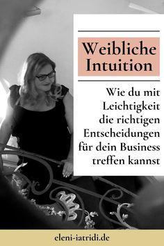 In diesem Artikel findest du beeindruckende Informationen rundum das Thema weibliche Intuition. Lass dich inspirieren, wie du die richtigen Entscheidungen für dein Unternehmen, für dein Business, mit Hilfe deiner Intuition leichter treffen kannst. Erfahre wirkungsvolle Tipps & Tools, die deine Intuition wieder stärken. Lerne wieder deiner Intuition zu vertrauen, besonders im Business ist deine weibliche Intuition Gold wert.| Auf Intuition hören | Online Business Tipp #eleniiatridi Intuition, Positive Schwingungen, Movie Posters, Blog, Movies, Confidence, Reunions, Things To Do, Studying