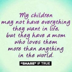 I Love My Kids Quotes Funny : love my children quote motherhood more mother my boys love my kids my ...