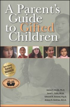 A Parent's Guide to Gifted Children. How Do You Do It? author Sadia recommends this for parents who suspect their child may be gifted (whether or not schools agree!) or  who has already been identified as gifted