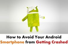 Top Strategies to Avoid your App from Getting Crashed Bug, Android Smartphone, Technology News, Marshmallow, Google Play, Store, Sms Message, Security Companies, Apps