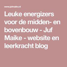 Leuke energizers voor de midden- en bovenbouw - Juf Maike - website en leerkracht blog Drama, Classroom, Teaching, Education, School, Water, Class Room, Gripe Water, Schools