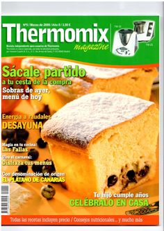 Thermomix magazine nº Food N, Food And Drink, Freezer Meals, Cake Recipes, Recipies, Cooking Recipes, Yummy Food, Eat, Ethnic Recipes