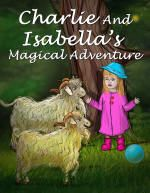 #Reading great stories to children about adventures and magical creatures can help them become more imaginative and creativeCharlie And Isabella's Magical Adventure