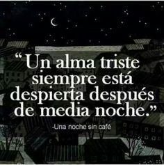 Eso es verdad... :C
