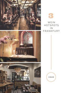 Die schönsten Orten zum Weintrinken und Essen in Frankfurt Essen In Frankfurt, Lokal, Drink Wine, Nice Asses