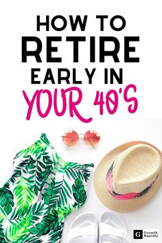 Early Retirement: 7 Steps to Retire in Your – GrowthRapidly – Finance tips, saving money, budgeting planner Investing For Retirement, Retirement Cards, Early Retirement, Retirement Planning, Retirement Strategies, Retirement Decorations, Ways To Save Money, Make More Money, Money Tips