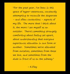 K.Flay <3 Set Apart, That's What She Said, Catalog, The Past, Funny Pictures, Wisdom, Feelings, Sayings, World