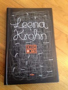 Living in an illusion? Leena Krohn: Mistake