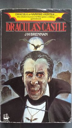 DRACULA or VAMPIRE-HUNTER... The choice is yours in this spine-chilling gamebook 'Dracula's Castle' by JH Brennan - 1986