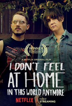 I DON'T FEEL AT HOME IN THIS WORLD ANYMORE netflix movie review starring Melanie Lynskey, Elijah Wood, and Gary Anthony Williams!