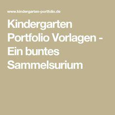Kindergarten Portfolio Vorlagen - Ein buntes Sammelsurium
