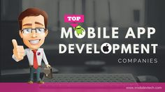 Hunting the prominent development partner for business? Here is a list of 10 leading #mobileappdevelopment companies India!