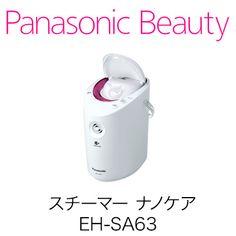 スチーマー ナノケア EH-SA63 | フェイスケア | Panasonic Beauty | Panasonic