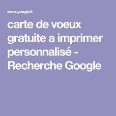 carte de voeux gratuite a imprimer personnalisé - Recherche Google